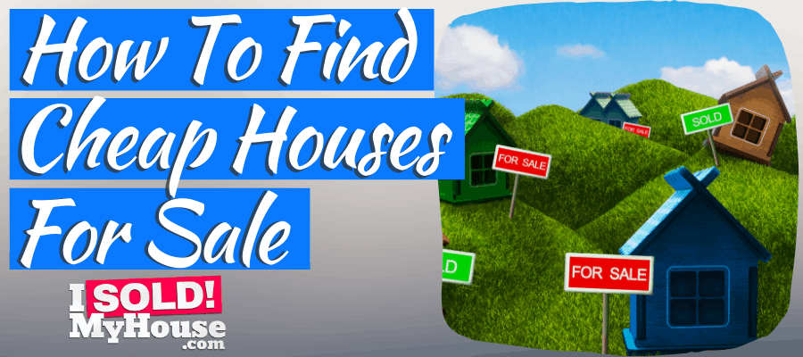 picture of finding cheap houses for sale