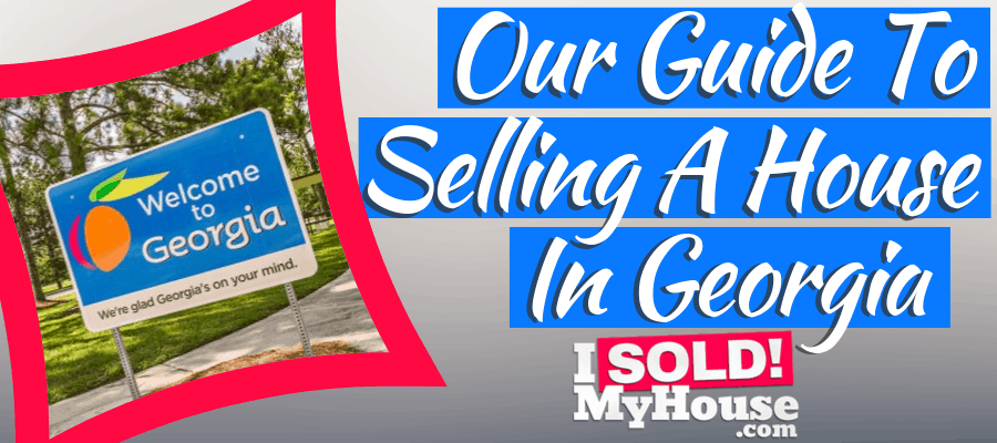 picture of selling a house in georgia guide