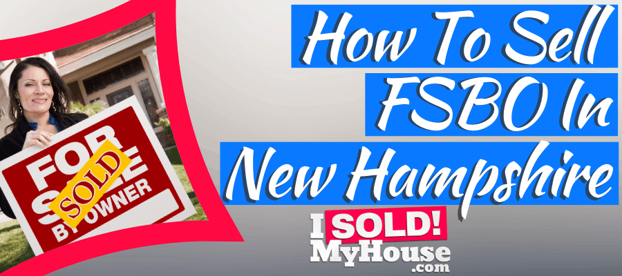 picture of a fsbo home seller in new hampshire