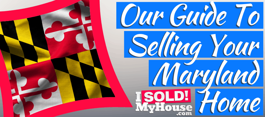 picture of our guide to selling house in maryland