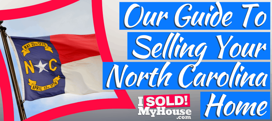 picture of our guide to selling a house in north carolina