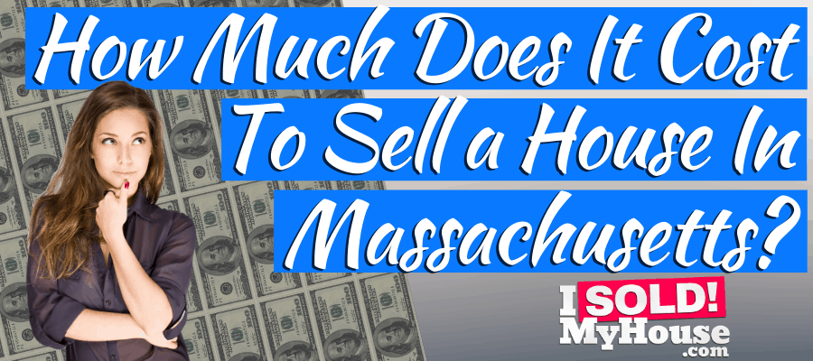 picture of our guide to home selling costs in massachusetts