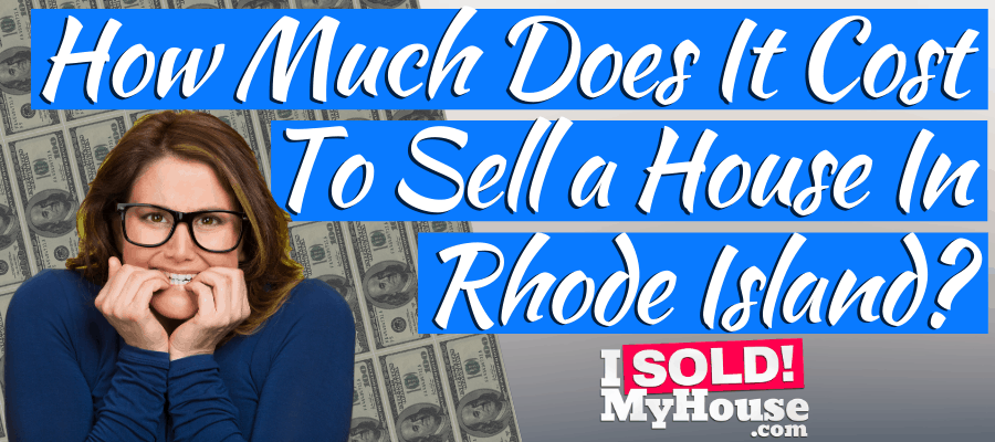 picture of our guide to home selling costs in rhode island