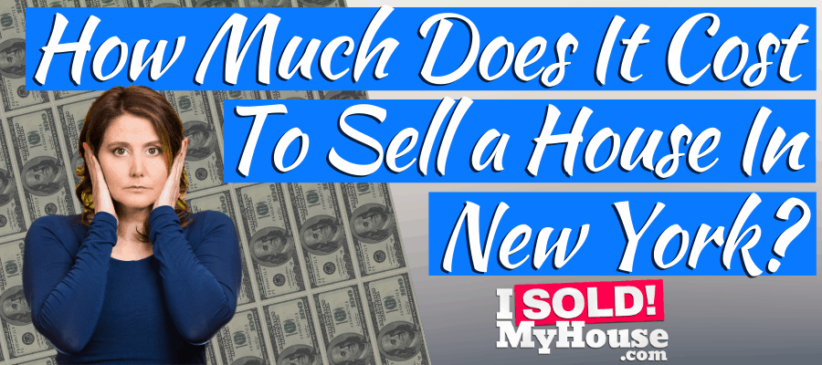 our guide to the cost of selling a house in new york