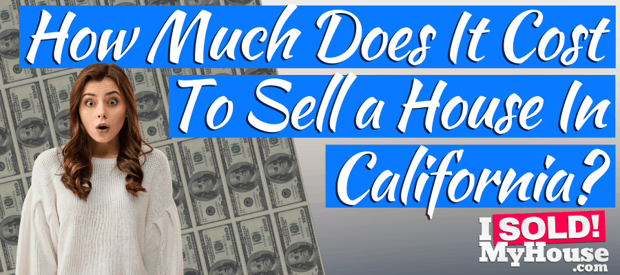 picture of our guide to home selling costs in california