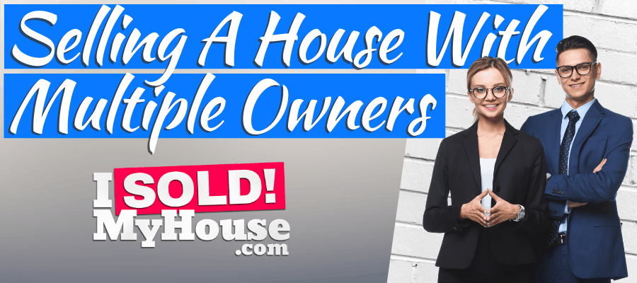 picture of our guide to selling a house with multiple owners