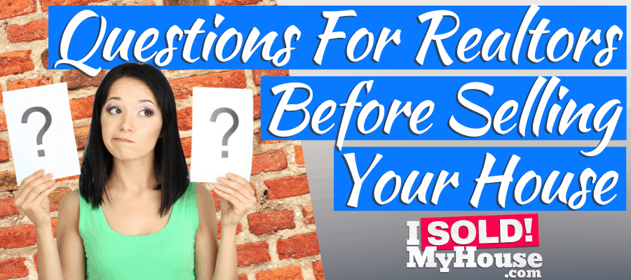 picture of our guide to questions for realtors before selling a house