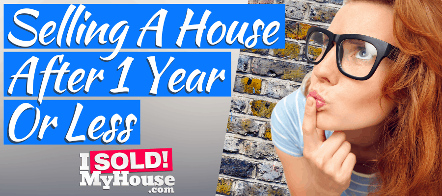 picture of our guide to selling a house after 1 year or less