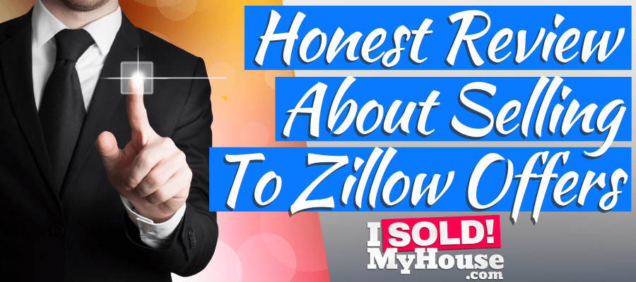 picture of our review of zillow offers for home sellers