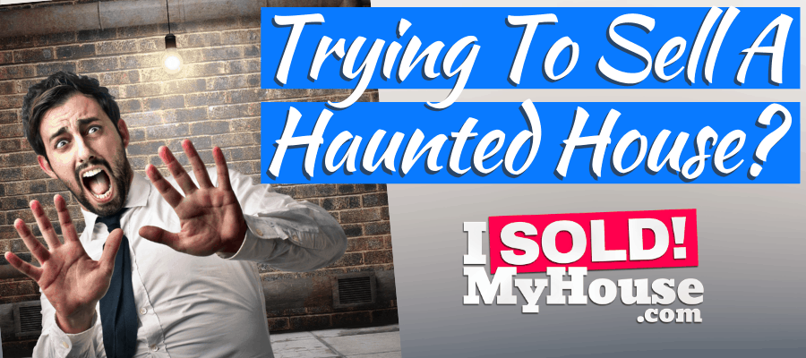 picture of our guide to selling a haunted house