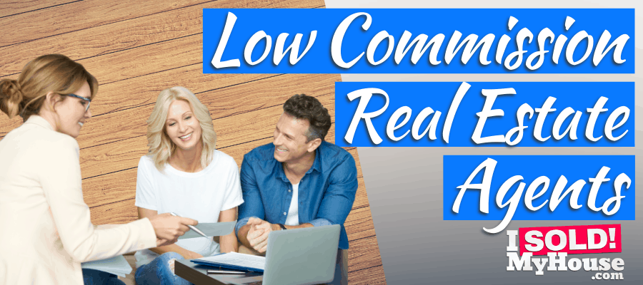 picture of our guide to low commission real estate agents