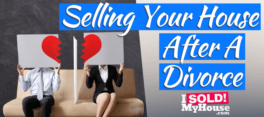 picture of our guide to selling a house after a divorce agreement