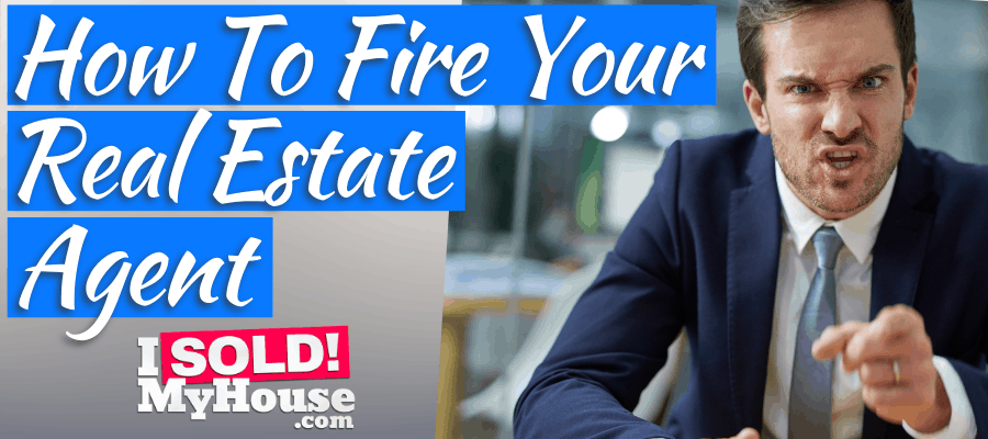 picture of our guide to firing your real estate agent