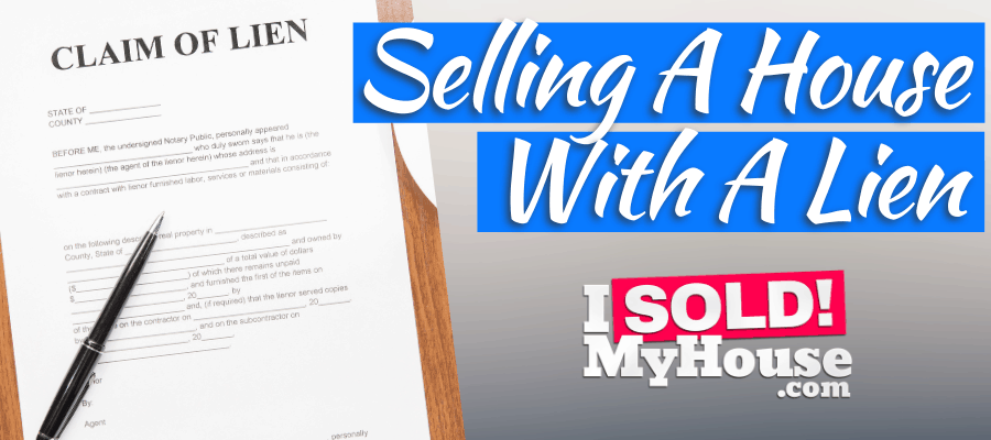 picture of our guide to selling a house with a lien