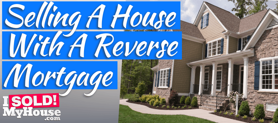picture of our guide to selling house reverse mortgage
