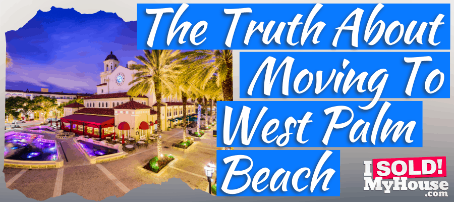picture of our guide to moving to west palm beach florida