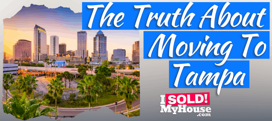 picture of our guide to moving to tampa florida