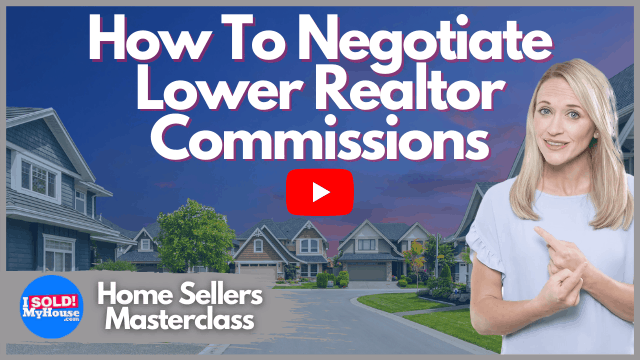 negotiate lower real estate agent commissions thumbnail