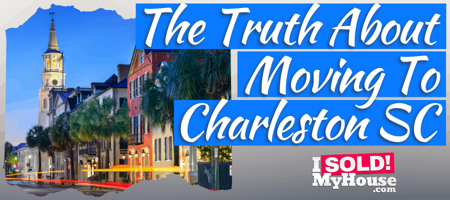 picture of our moving to charleston south carolina guide