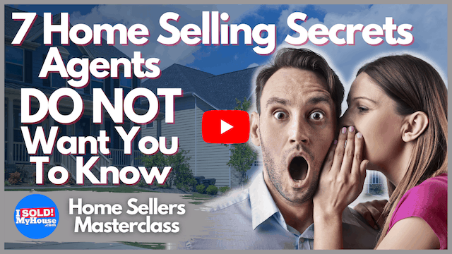 Thumbnail image of the 7 home selling secret tips agents do NOT want you to know